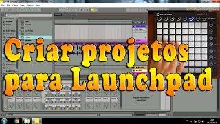 Tutorial: Como tocar musicas no Launchpad (Adaptar músicas para o Launchpad)