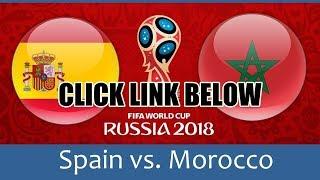 Morocco vs Spain: World Cup 2018 Live Stream