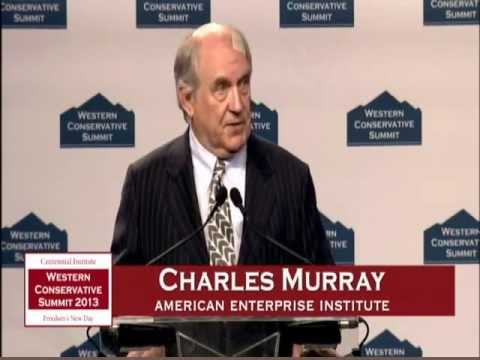 Charles Murray - Western Conservative Summit 2013