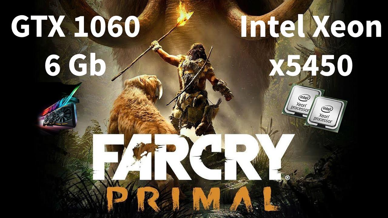 Far Cry Primal Benchmark на Intel Xeon x5450 и Asus Rog Strix GTX1060 6GB  Gaming