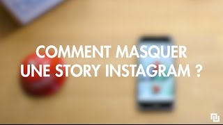 Comment masquer une story Instagram
