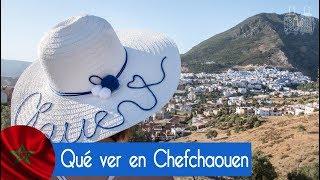 Que ver en Chefchaouen. Marruecos 2017