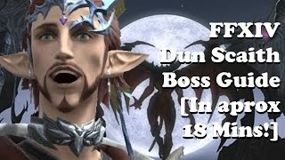 dun scaith boss raid guide for final fantasy xiv in aprox 18 minutes healer perspective