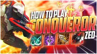 LL STYLISH | HOW TO PLAY CONQUEROR ZED!!!