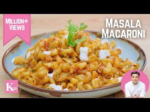Masala Macaroni Recipe मसाला मैक्रोनी | Valentine's Day Recipes | Indian Style | Chef Kunal Kapur