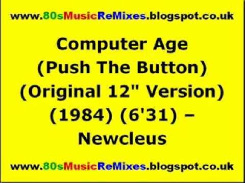 "Computer Age (Push The Button) (Original 12"" Version) - Newcleus   80s Electro Classics"