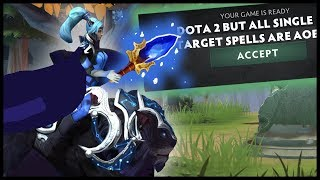 Dota 2 But All Single Target Spell Are AOE