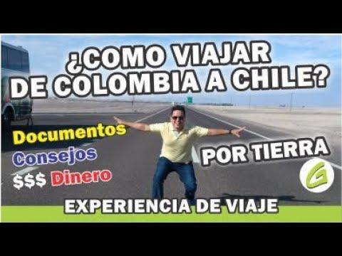 Como viajar de colombia a chile por tierra / Experiencia de viaje