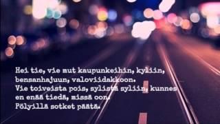 Maija Vilkkumaa - Hei tie lyrics