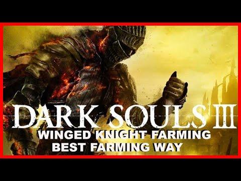 Dark Souls 3 Easy Farm Winged Knights Youtube