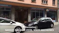 Présentation du Garage des Eaux-Vives, Maffi Mechanics Genève