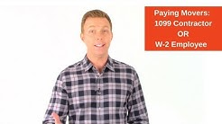 Paying Movers: 1099 Contractor OR  W-2 Employee
