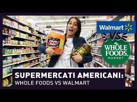 VLOG NEI SUPERMERCATI AMERICANI: WHOLE FOODS VS WALMART
