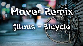 filous - Bicycle feat. klei Maver Remix
