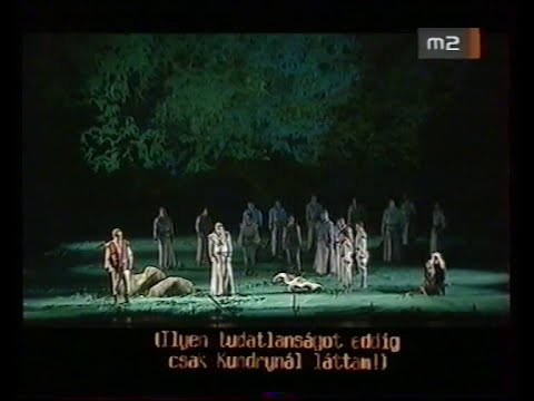 Wagner: Parsifal - 1. Akt - Kovács, Polgár, Sólyom-Nagy, Molnár - magyar felirattal