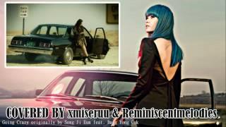 Download [Duet Cover] Going Crazy - Song Ji Eun Feat. Bang Yong Guk MP3 song and Music Video