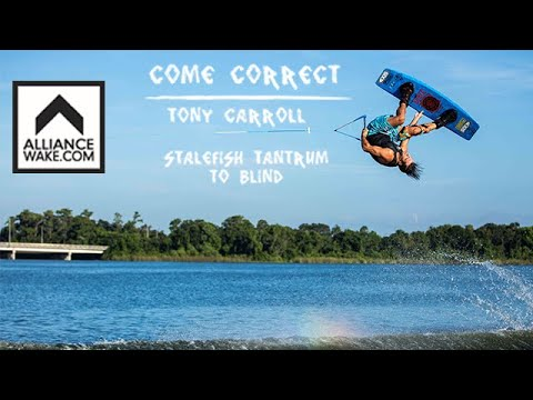 How To Wakeboard | Come Correct - Stalefish Tantrum To Blind With Tony Carroll