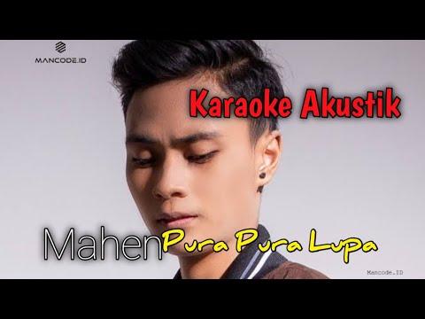 karaoke-pura-pura-lupa-lagu-mahen-karaoke-pop-akustik-indonesia