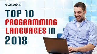 Top 10 Programming languages To Learn In 2018 | Programming Languages You Must Learn | Edureka