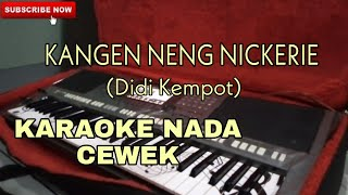 Gambar cover Kangen Nickerie Karaoke Nada Cewek