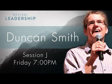 Revival Leadership Conference 2016 Session J Duncan Smith  Jan 22