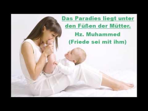 Das Paradies Liegt Unter Den Füßen Der Mütter Youtube