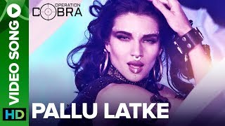 Pallu Latke Video Song | Operation Cobra | An Eros Now Original Series