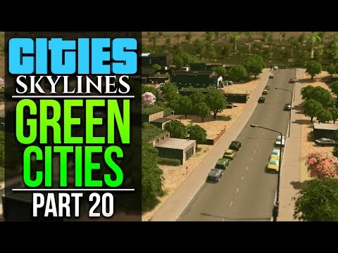 Cities: Skylines Green Cities | PART 20 | FIRST SUBURB