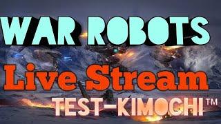 War Robots Live Stream   Stream Troll Game Theo Yêu Cầu Cùng Test