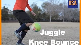 How To Do Juggle to Knee Bounce - Soccer Tricks