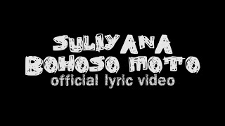 Top Hits -  Suliyana Bohoso Moto Official Lyric Video