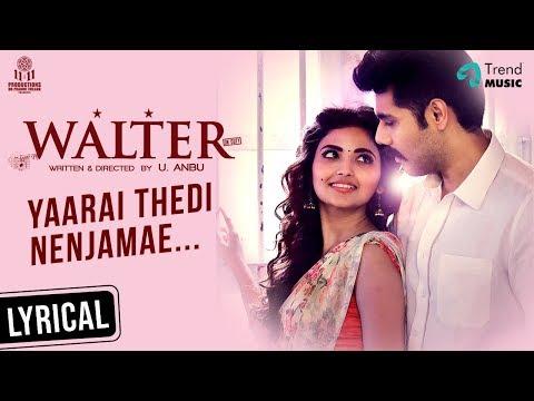 Yaarai Thedi Song   Walter Tamil Movie   Sibi ,Shirin   Dharmaprakash   Chitra   Arun Bharathi