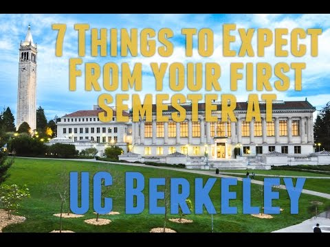 7 Things to Expect From Your First Semester at UC Berkeley