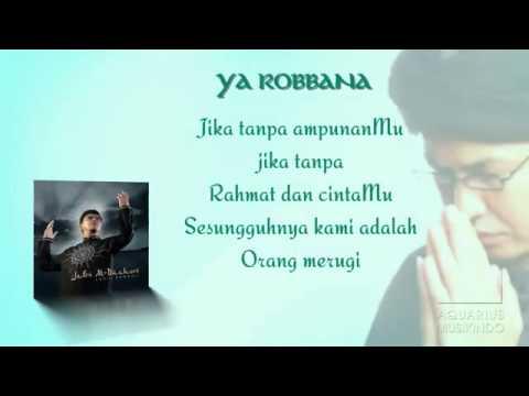 Ustad Jefri Al Buchori Feat Opick   Ya Rabbana
