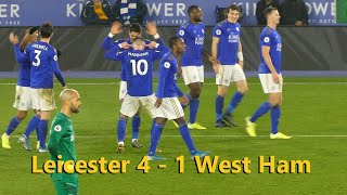 Leicester  4   1  West Ham.  Ayoze Perez double gets the Foxes back on track