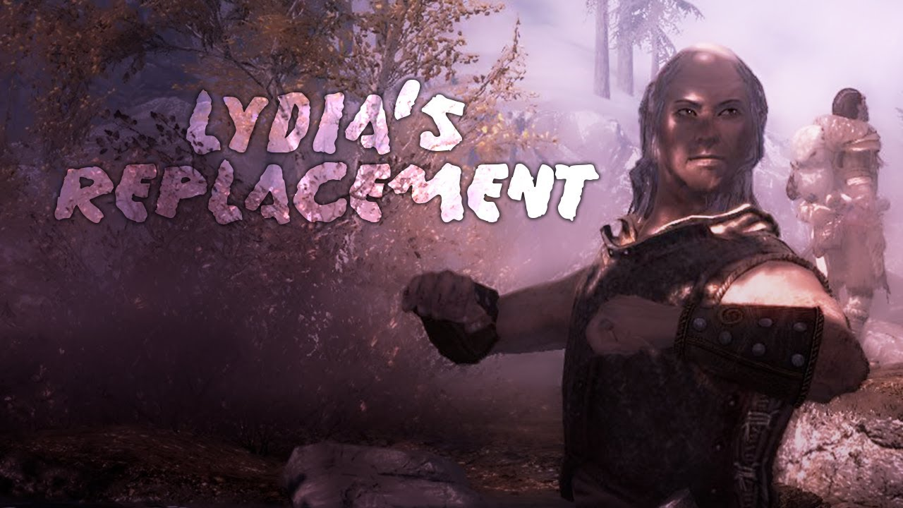 Skyrim : Lydia's Replacement