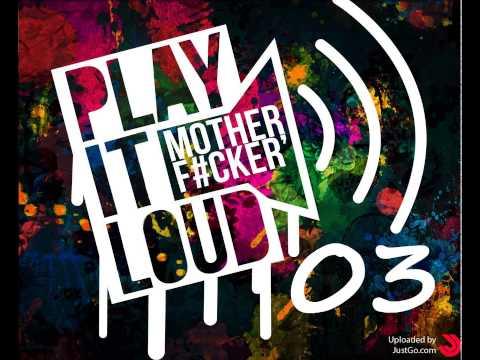 PLAY IT LOUD! 03