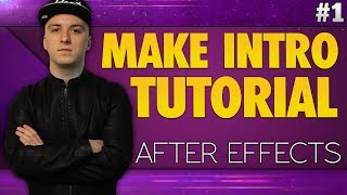 After Effects CC 2017: How To Make An Intro - Tutorial #1