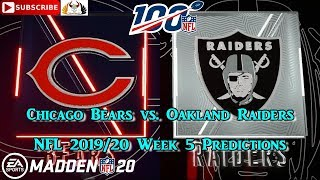 Chicago Bears vs. Oakland Raiders | NFL 2019-20 Week 5 | Predictions Madden NFL 20