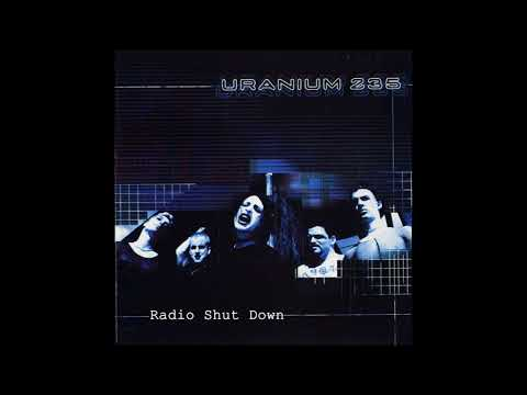 Uranium 235 - Drown (Original Audio)