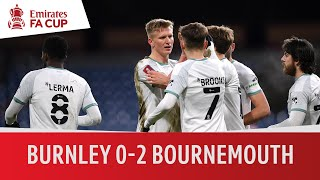 Burnley vs. Bournemouth (0-2) | Emirates <b>FA Cup</b> Highlights ...