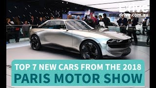 Top 7 New Cars from the 2018 Paris Motor Show | Drive.com.au