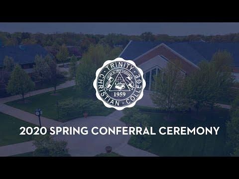 Trinity Christian College Conferral Ceremony