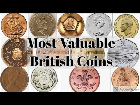 Most Valuable British Coins
