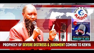 PROPHECY OF VERY SEVERE DISTRESS & THE JUDGMENT OF GOD COMING TO KENYA - PROPHET DR. OWUOR