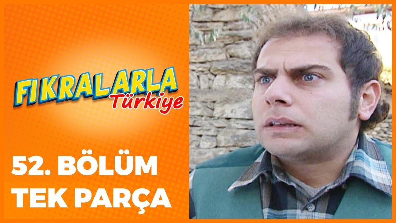 Fıkralarla Türkiye - 52. Bölüm