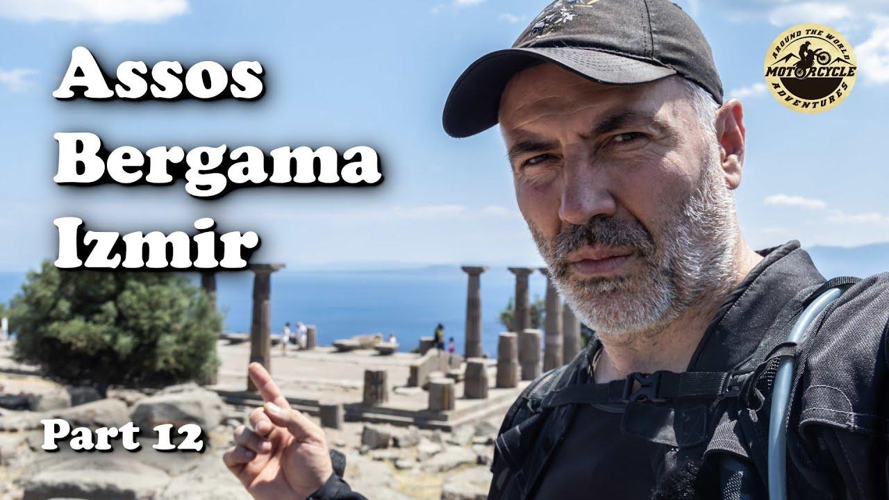 Time to Ride South - Assos, Bergama & Izmir - Part 12