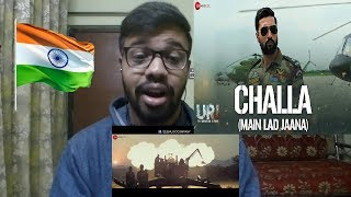 Challa (Main Lad Jaana) - URI Reaction| Vicky Kaushal | Shashwat S | Romy | Vivek Hariharan