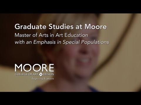 Learn About Moore's Master of Arts in Art Education with an Emphasis in Special Populations