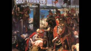 Bolt Thrower - 11 - Through the Ages (Outro)